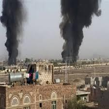 غارات جوية عنيفة وانفجارات تهز العاصمة صنعاء ( المواقع المستهدفة )