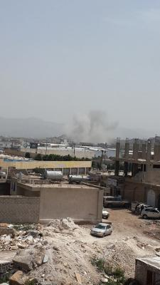 غارات جوية وانفجارات عنيفة شمال وجنوب العاصمة صنعاء ( صور -  المواقع المستهدفة)